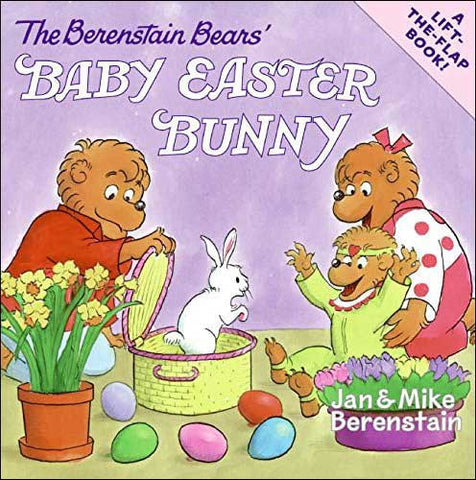 The Berenstain Bears' Baby Easter Bunny by Jan and Mike Berenstain