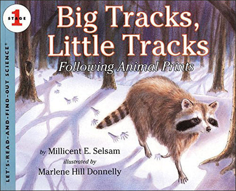 Big Tracks, Little Tracks (Let's Read and Find Out Science series)