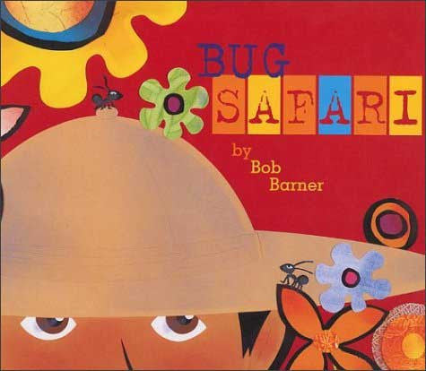 Bug Safari by Bob Barner