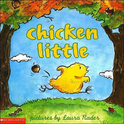 Chicken Little by Laura Rader