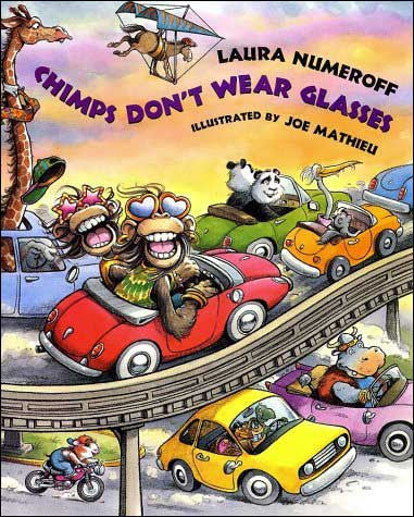 Chimps Don't Wear Glasses by Laura Numeroff