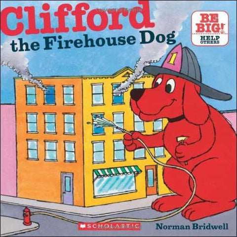 Clifford the Firehouse Dog  by Norman Bridwell