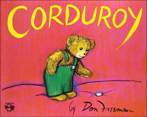 Corduroy by Don Freeman