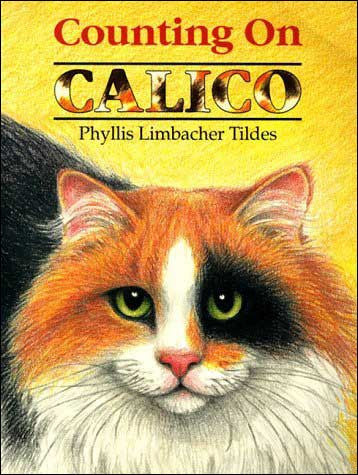 Counting on Calico by Phyllis Limbacher Tildes
