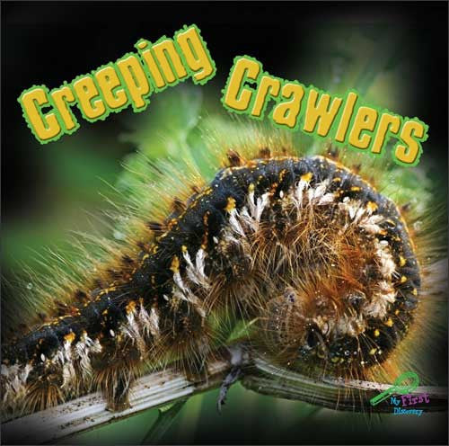 Creeping Crawlers  by Tom Greve