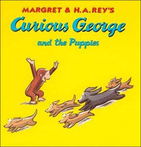 Curious George and the Puppies  by Margaret and H.A. Rey