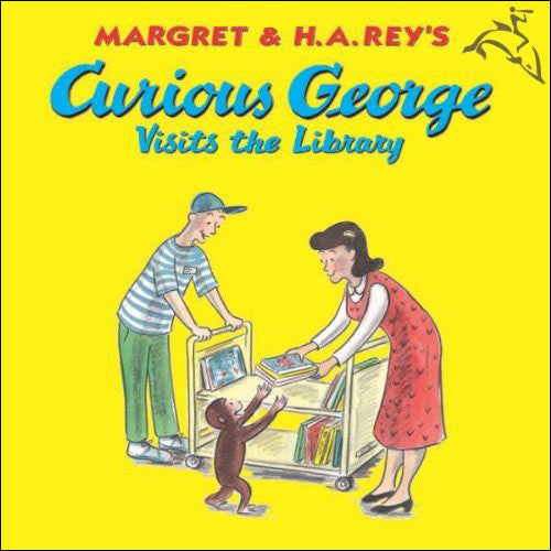 Curious George Visits the Library by Margaret and H. A. Rey