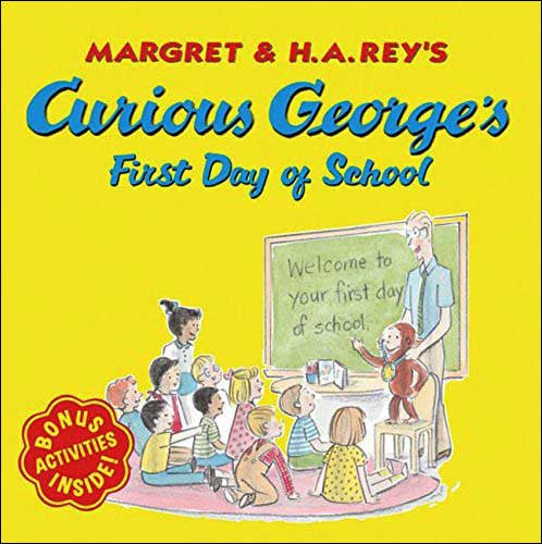 Curious George's First Day of School by Margaret & H.A. Rey