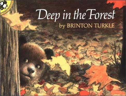 Deep in the Forest by Brinton Turkle