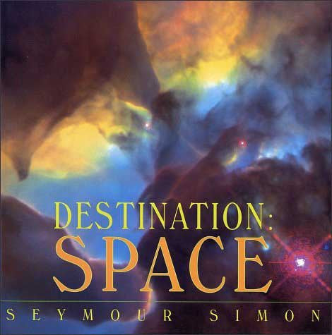 Destination: Space by Seymour Simon