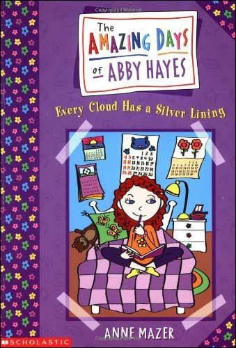 Every Cloud Has a Silver Lining  by Anne Mazer
