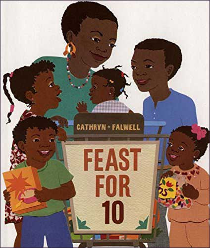 Feast for Ten  by Cathryn Falwell