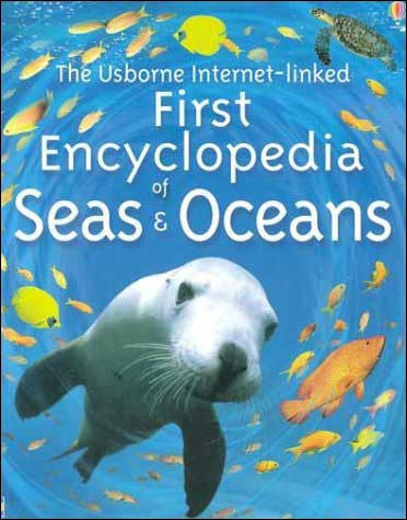 First Encyclopedia of Seas and Oceans by Ben Denne;  illustrated by David Hancock