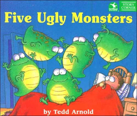 Five Ugly Monsters by Tedd Arnold