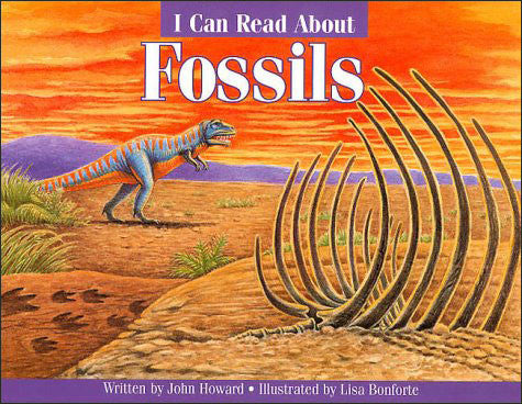 Fossils (I Can Read About series)