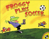 Froggy Plays Soccer by Jonathan London