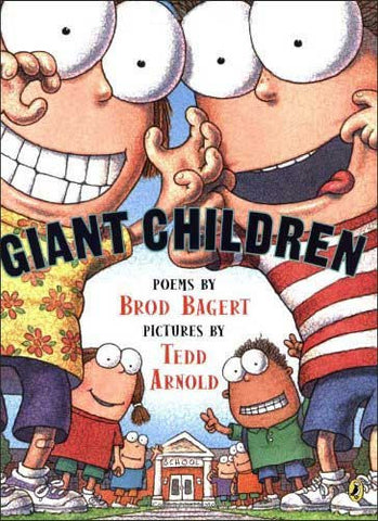Giant Children by Brod Bagert;