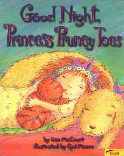 Good Night, Princess Pruney Toes by Lisa McCourt;  illustrated by Cyd Moore