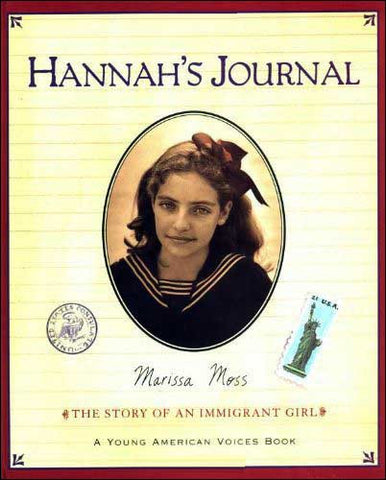Hannah's Journal: The Story of an Immigrant Girl by Marissa Moss