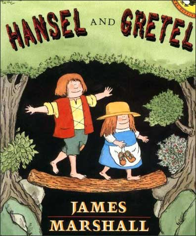 Hansel and Gretel retold and illustrated by James Marshall