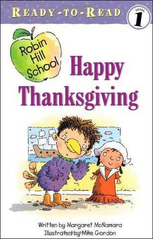 Happy Thanksgiving Robin Hill School series