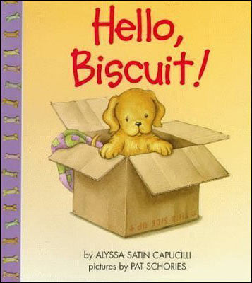Hello, Biscuit! by Alyssa Satin Capucilli