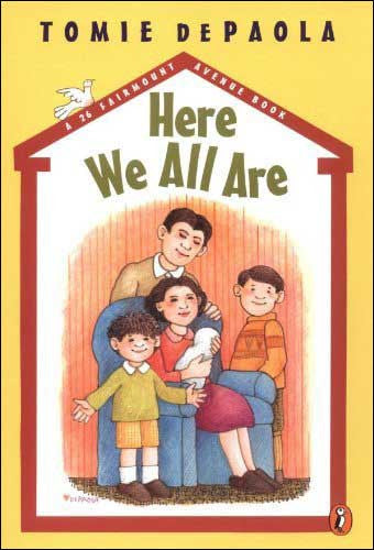 Here We All Are by Tomie DePaola