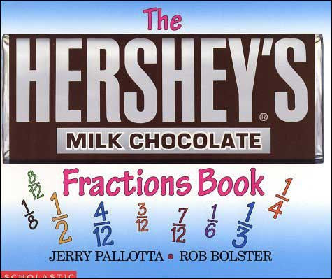 The Hershey's Milk Chocolate Fractions Book by Jerry Pallotta