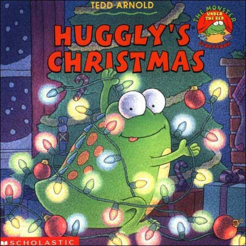 Huggly's Christmas by Tedd Arnold