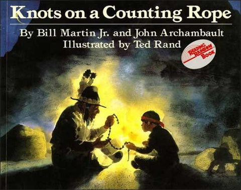 Knots on a Counting Rope by Bill Martin Jr. and John Archambault;