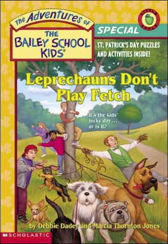 Leprechauns Don't Play Fetch Bailey School Kids series