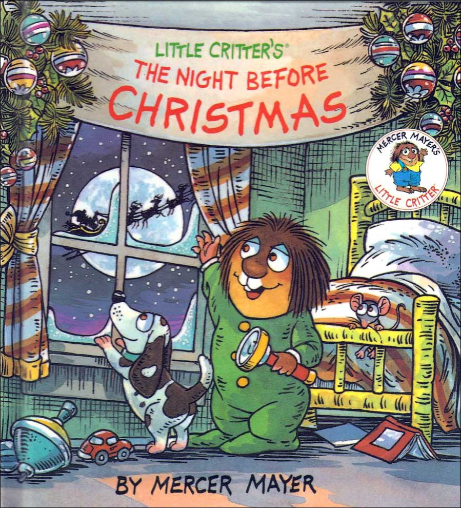 Little Critter's The Night Before Christmas  by Mercer Mayer