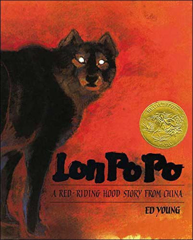 Lon Po Po: A Red Riding Hood Story from China by Ed Young