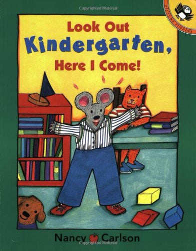 Look Out Kindergarten, Here I Come!  (SALE)
