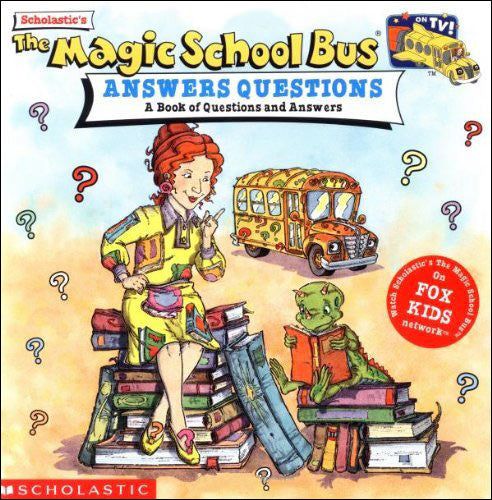The Magic School Bus Answers Questions  by Joanna Cole