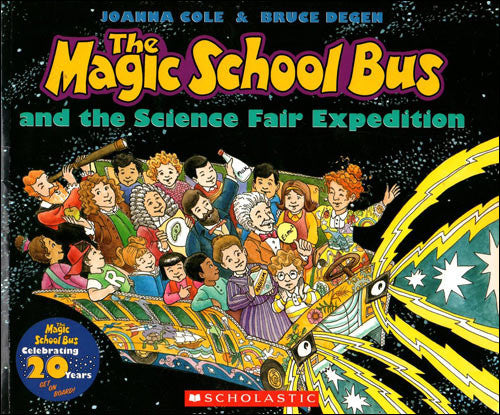 The Magic School Bus and the Science Fair Expedition by Joanna Cole