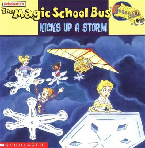 The Magic School Bus Kicks up a Storm by Joanna Cole