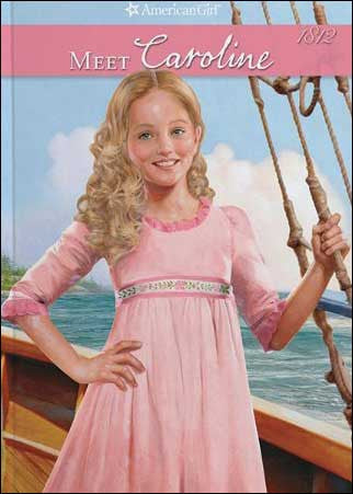 American Girl: Meet Caroline by Kathleen Ernst; illustrations by Robert Papp