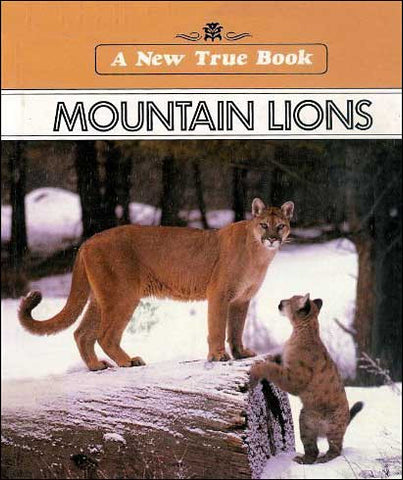 Mountain Lions (New True Book) by David Peterson