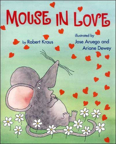 Mouse in Love by Robert Kraus