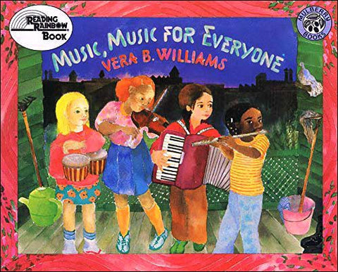 Music, Music For Everyone by Vera B. Williams