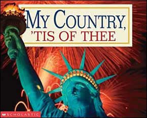 My Country, 'Tis of Thee by Scholastic