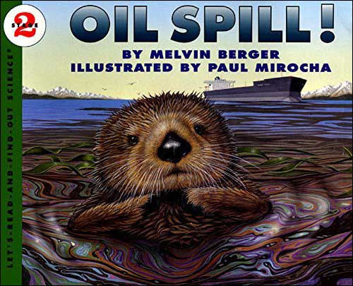 Oil Spill by Melvin Berger;