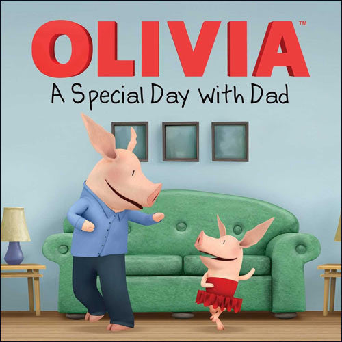 Olivia, A Special Day with Dad by Natalie Shaw