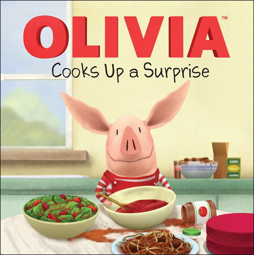 Olivia Cooks Up a Surprise by Emily Sollinger