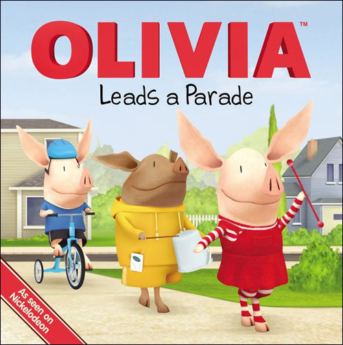 Olivia Leads a Parade  by Kama Einhorn