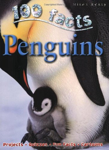 Penguins: 100 Facts