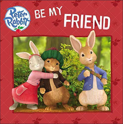 Peter Rabbit: Be My Friend by Frederick Warne & Co