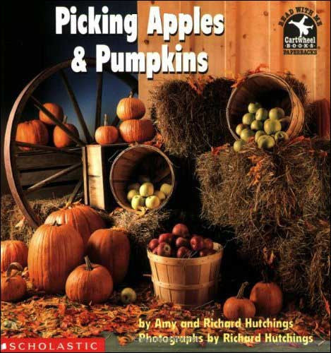Picking Apples and Pumpkins by Amy and Richard Hutchings