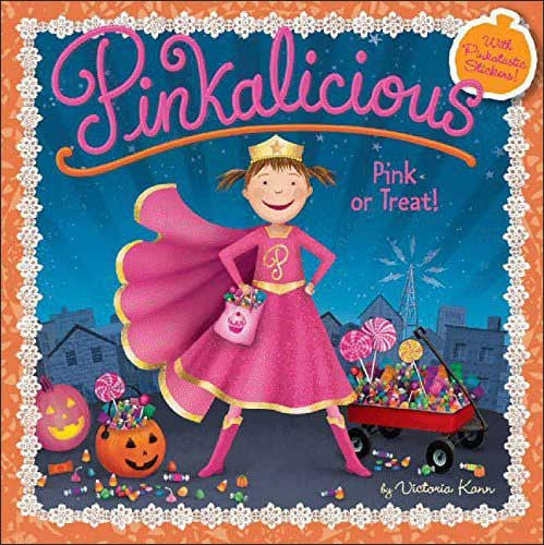 Pinkalicious, Pink or Treat! by Victoria Kann